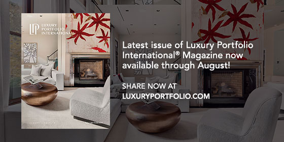 69b4785c155 The Latest Issue of Luxury Portfolio Magazine is now Available